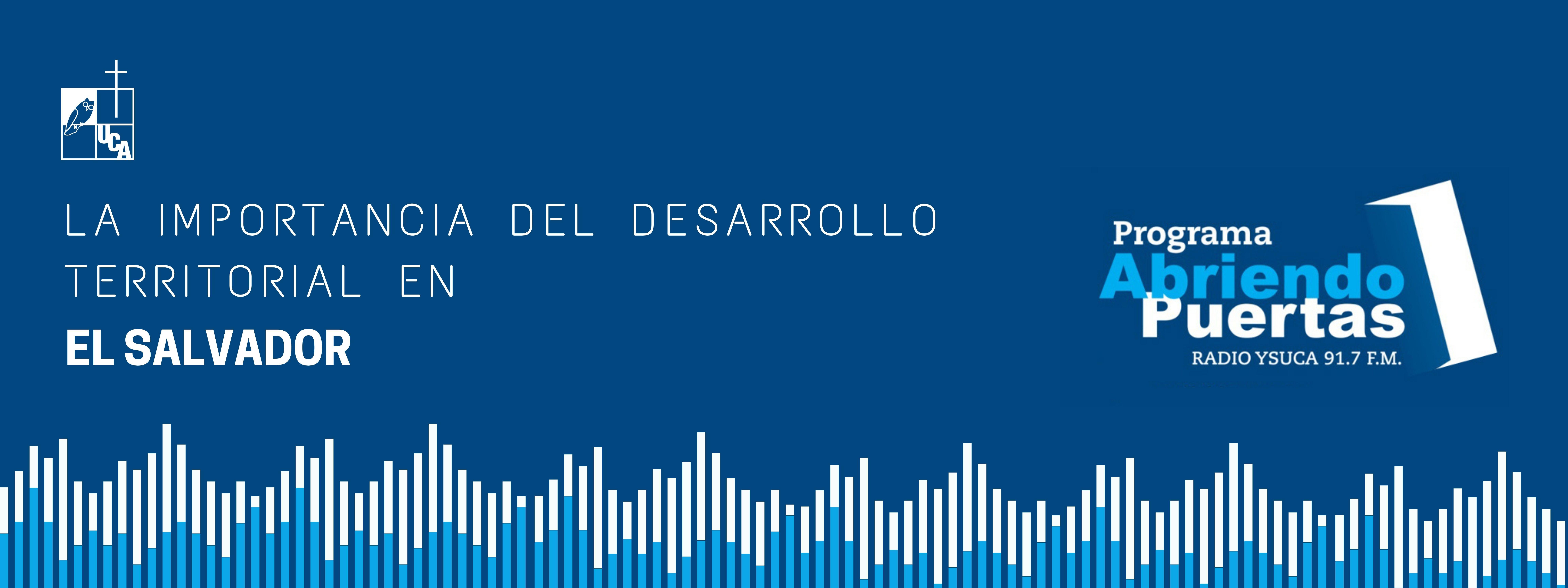 La importancia del desarrollo territorial en El Salvador